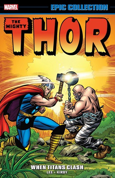 Thor Epic Collection – When Titans Clash (2016)