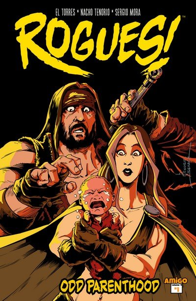 Rogues! Vol. 1 – 4 (Collection) (2013-2016)