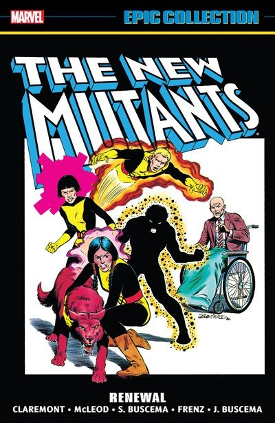 The New Mutants Epic Collection – Renewal (2017)