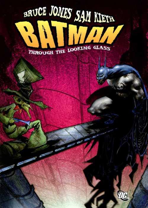 Batman Through the Looking Glass (2012)