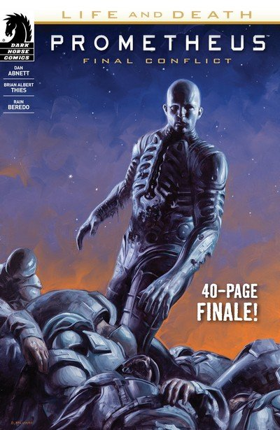 Prometheus – Life and Death – Final Conflict (2017)