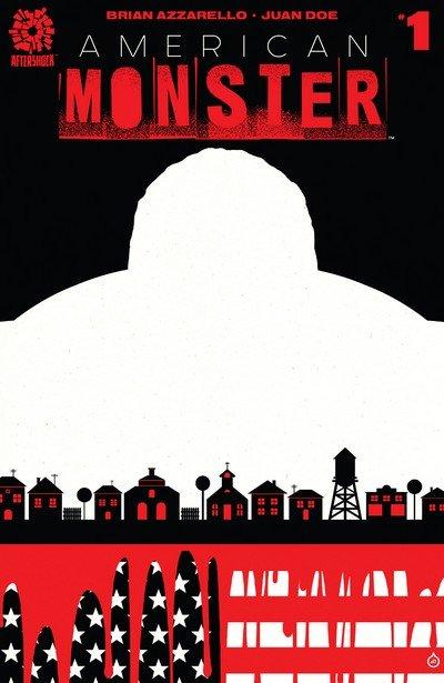 American Monster #1 – 6 (2016-2017)