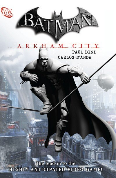 Batman – Arkham City Game Spin-Offs Collection (2011-2016)