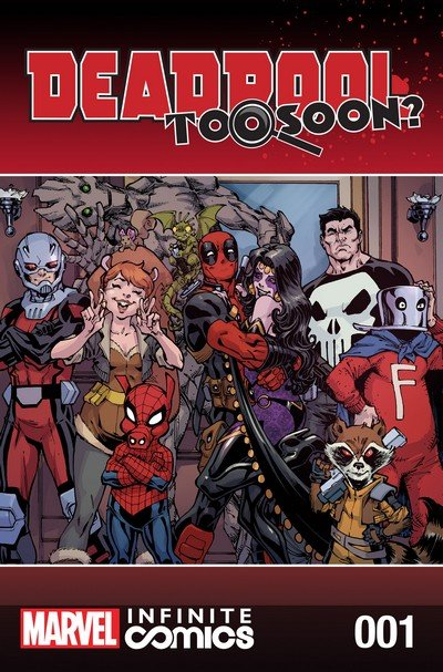Deadpool – Too Soon Infinite Comic #1 – 8 (2016)