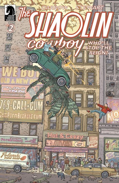 Shaolin Cowboy – Who'll Stop the Reign #2 (2017)