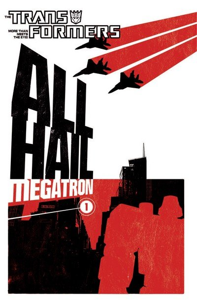 The Transformers – All Hail Megatron Vol. 1 – 4 (2009-2010)