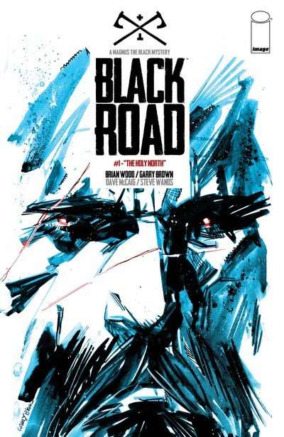 Black Road #1 – 10 + TPB Vol. 1 – 2 (2016-2017)