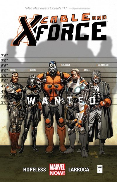 Cable and X-Force Vol. 1 – 4 (TPB) (2013-2014)