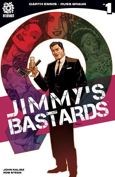 Jimmy's Bastards #1 (2017)