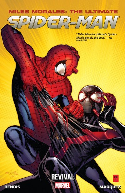Miles Morales – Ultimate Spider-Man Vol. 1 – Revival (2014)