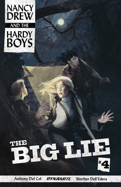 Nancy Drew and the Hardy Boys – The Big Lie #4 (2017)