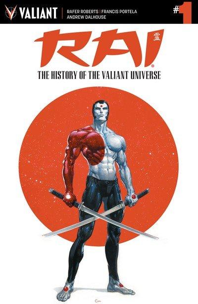 Rai – The History of the Valiant Universe #1 (2017)