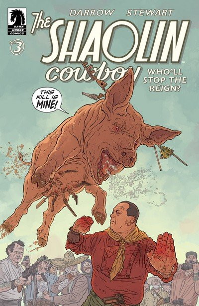 Shaolin Cowboy – Who'll Stop the Reign #3 (2017)