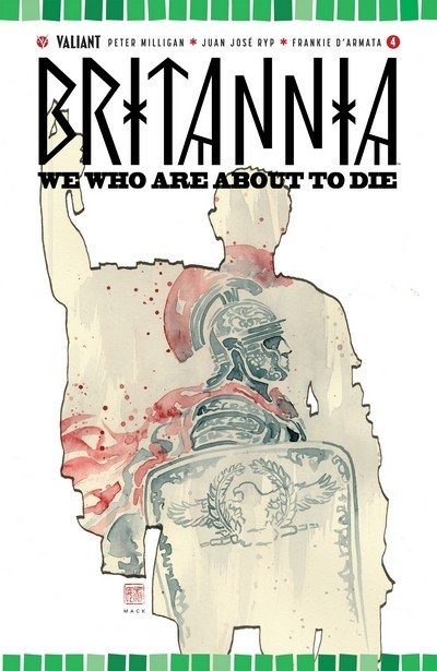 Britannia – We Who Are About to Die #4 (2017)