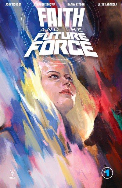 Faith and the Future Force #1 (2017)