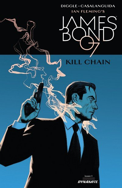 James Bond – Kill Chain #1 (2017)