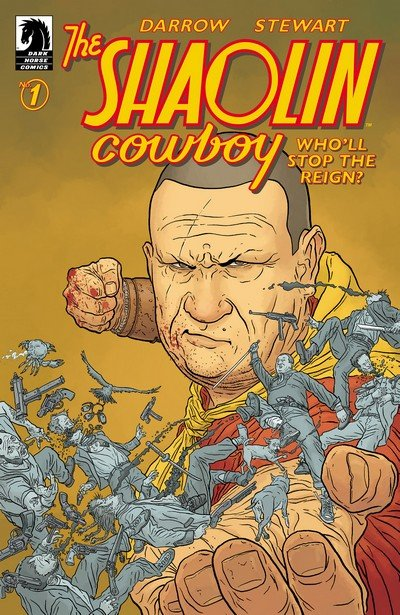 Shaolin Cowboy – Who'll Stop the Reign #1 – 4 (2017)