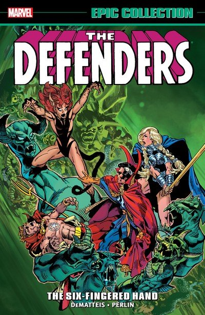 Defenders Epic Collection – The Six-Fingered Hand Saga (TPB) (2016)