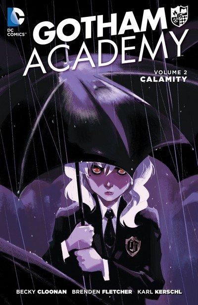 Gotham Academy Vol. 2 – Calamity (2017)