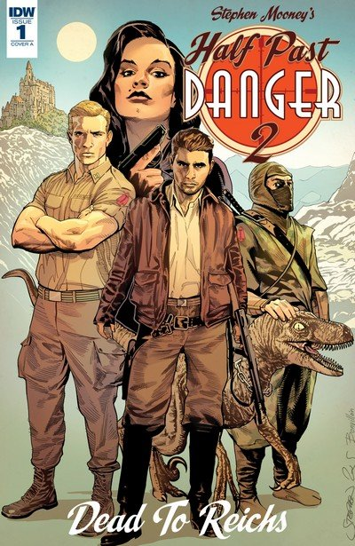 Half Past Danger II – Dead to Reichs #1 (2017)
