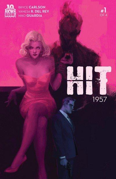 Hit – 1957 #1 – 4 + TPB (2015-2016)