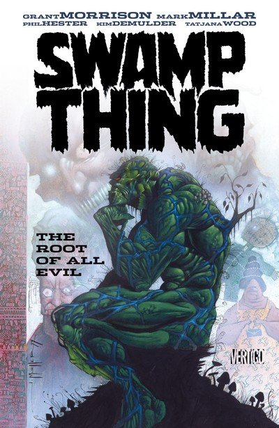 Swamp Thing – The Root of All Evil (TPB) (2015)