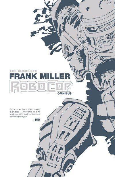The Complete Frank Miller RoboCop Omnibus (2016)