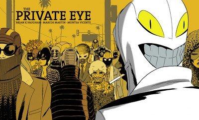 The Private Eye #1 – 10 + TPB Vol. 1 – 2 (2013-2015)
