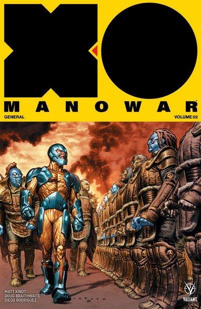 X-O Manowar Vol. 2 – General (TPB) (2017)