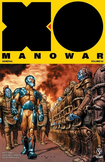 X-O Manowar Vol. 2 – General (TPB) (2017)