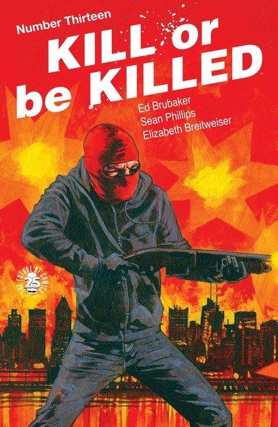 Kill Or Be Killed #13 (2017)