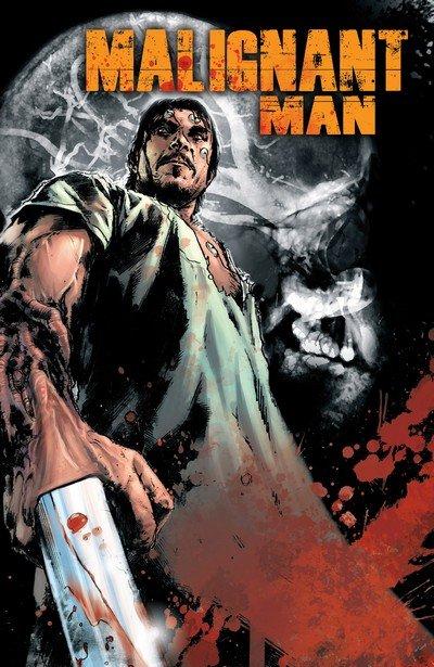 Malignant Man (TPB) (2011)