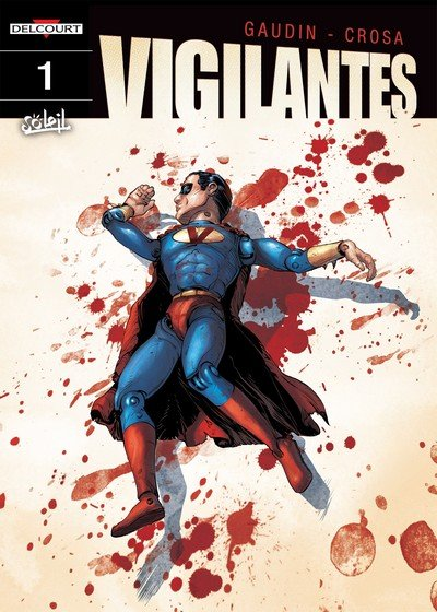 Vigilantes Vol. 1 – 4 (2016-2017)