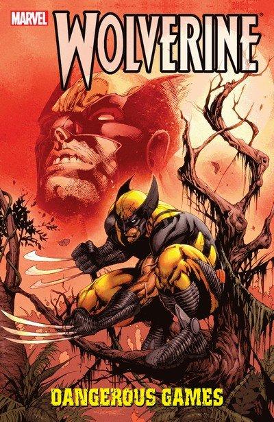 Wolverine – Dangerous Games (TPB) (2017)