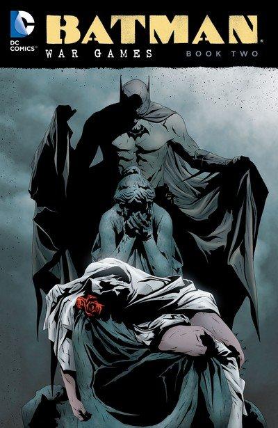 Batman – War Games – Book Two (2016)