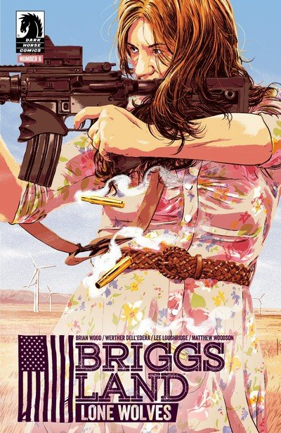 Briggs Land – Lone Wolves #6 (2017)