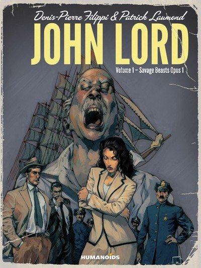 John Lord – Savage Beasts Opus Vol. 1 – 3 (2011)