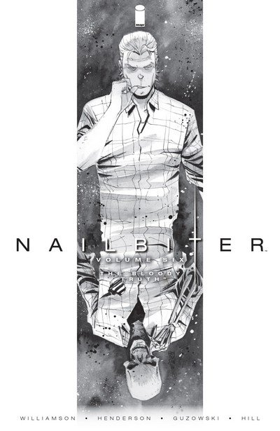 Nailbiter Vol. 6 – The Bloody Truth (TPB) (2017)