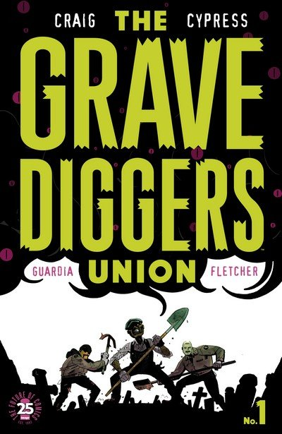 The Gravediggers Union #1 (2017)