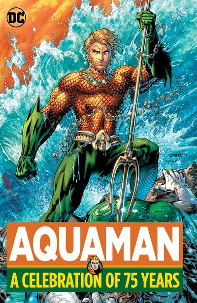Aquaman – A Celebration of 75 Years (2016)