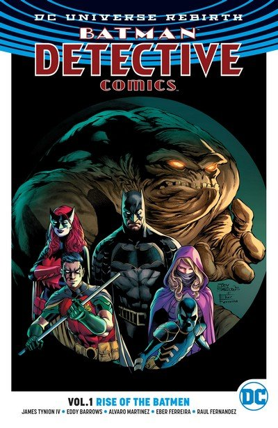Batman – Detective Comics Vol. 1 – 9 (TPB) (2017-2019)