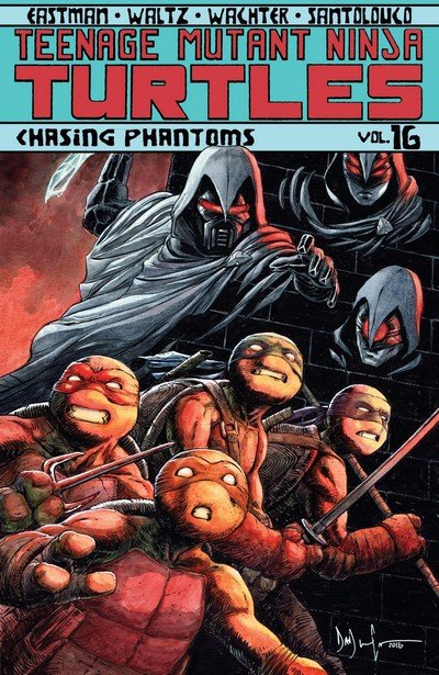 Teenage Mutant Ninja Turtles Vol. 16 – Chasing Phantoms (TPB) (2017)