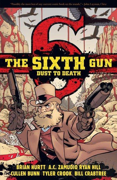 The Sixth Gun – Dust to Death (2015)