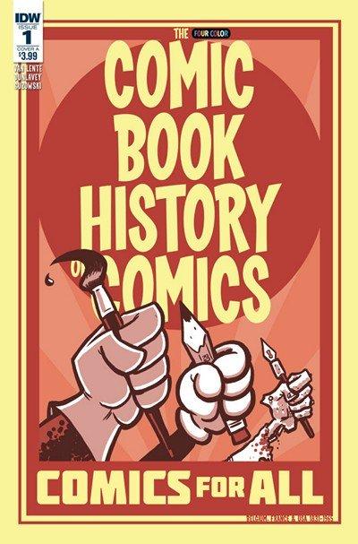 Comic Book History of Comics- Comics for All #1 (2017)