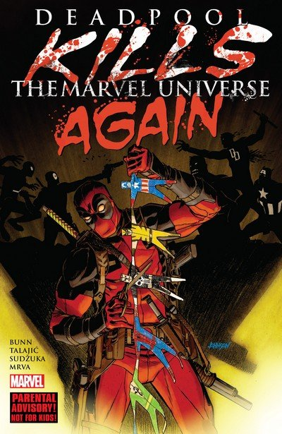 Deadpool Kills The Marvel Universe Again (TPB) (2018)
