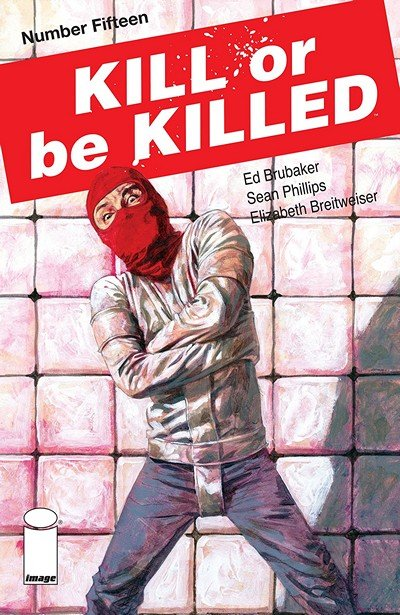 Kill Or Be Killed #15 (2018)