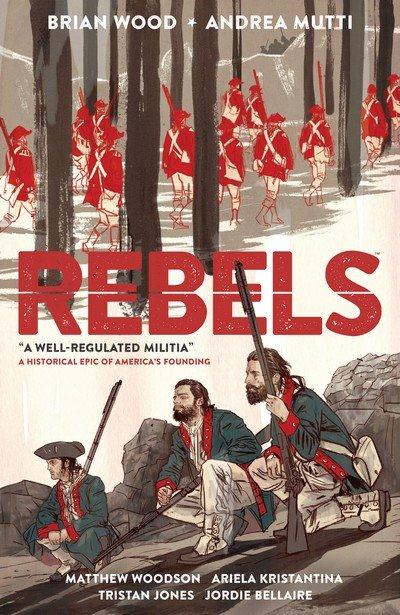 Rebels Vol. 1 – A Well-Regulated Militia (2016)