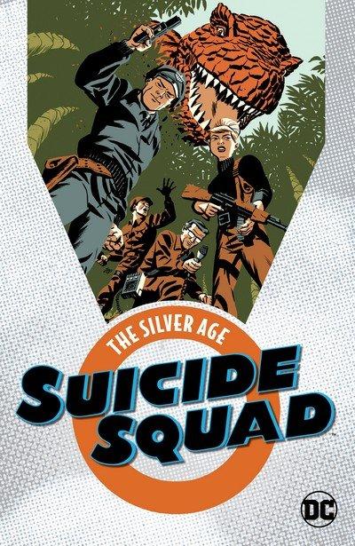 Suicide Squad – Silver Age (TPB) (2018)