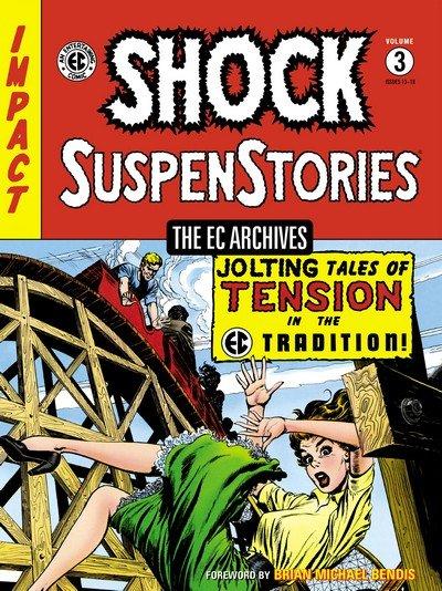 The EC Archives – Shock SuspenStories Vol. 3 (2015)