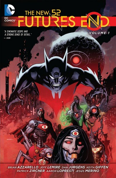 The New 52 – Futures End Vol. 1 – 3 (TPB) (2014-2015)